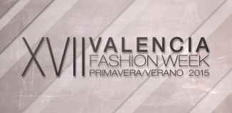 XVII Valencia Fashion Week 2014 fechas
