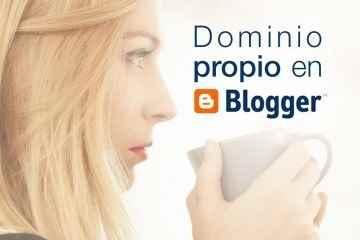 Dominio propio en Blogger