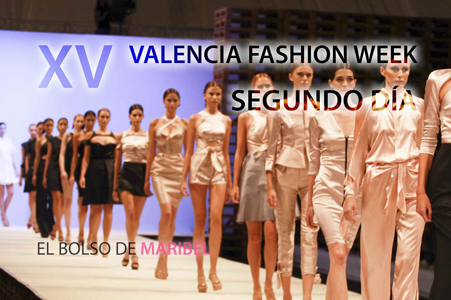XV Valencia Fashion Week VFW Segundo dia viernes 20