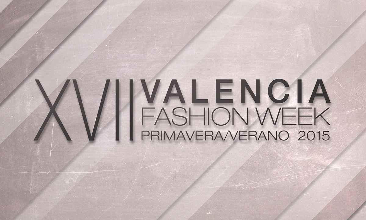 XVII Valencia Fashion Week 2014 fechas